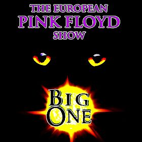 The European Pink Floyd Show by BIG ONE